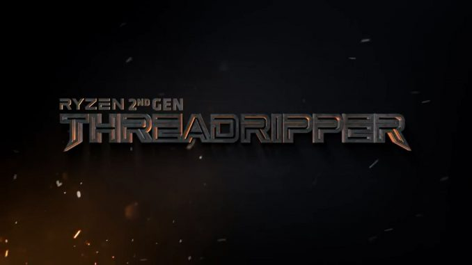 AMD Ryzen Threadripper Second Gen