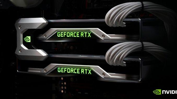 Nvidia GeForce RTX 2080 Ti SLI NVLink RTX 2070 RTX 2070