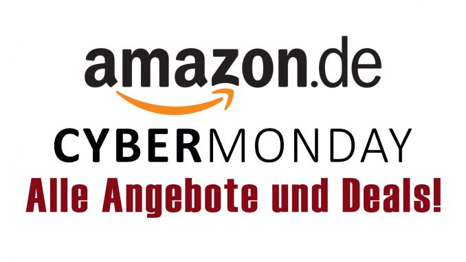 Amazon Cyber Monday 2018 - Alle Angebote!