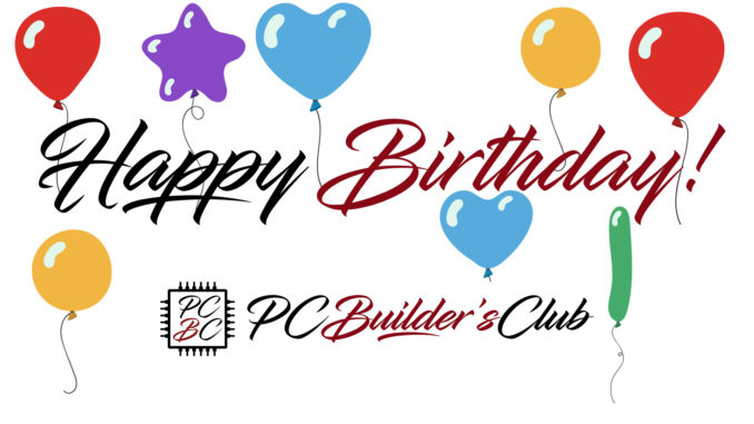 PC Builder's Club Geburtstag Happy Birthday