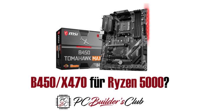 B450 X470 für AMD Ryzen 5000