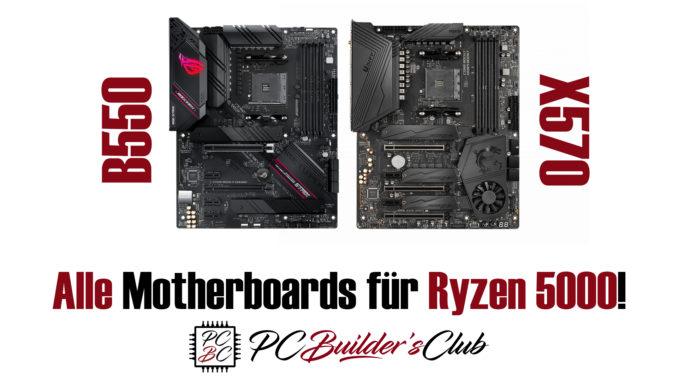 X570 und B550 Motherboards für AMD Ryzen 5000