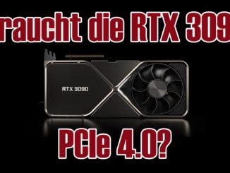 Braucht die Nvidia GeForce RTX 3090 PCIe 4.0?